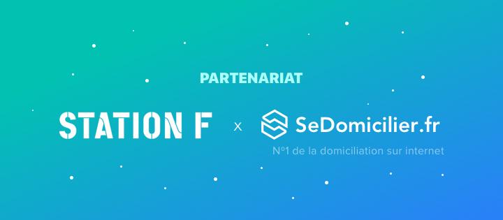 SeDomicilier, partenaire de Station F sur la domiciliation des startups